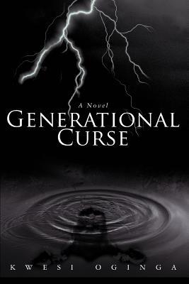 Book Cover Generational Curse by Kwesi Oginga