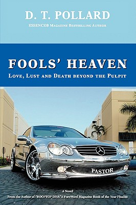 Click for more detail about Fools' Heaven: Love, Lust And Death Beyond The Pulpit by D.T. Pollard