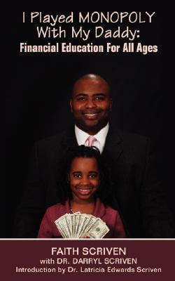 Click for a larger image of I Played MONOPOLY With My Daddy: Financial Education For All Ages