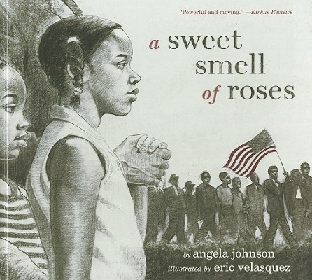 Click for more detail about A Sweet Smell of Roses (Bound for Schools & Libraries) by Angela Johnson