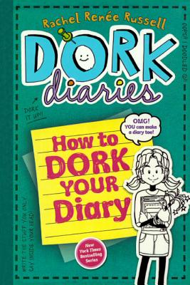 Click for more detail about How To Dork Your Diary by Rachel Renée Russell