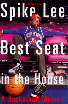 Click for more detail about Spike Lee: Best Seat in the House: A Basketball Memoir by Spike Lee