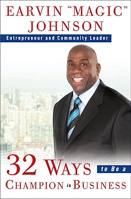 Click for more detail about 32 Ways To Be A Champion In Business by Earvin Magic Johnson