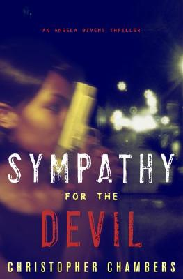 Click for a larger image of Sympathy for the Devil: An Angela Bivens Thriller