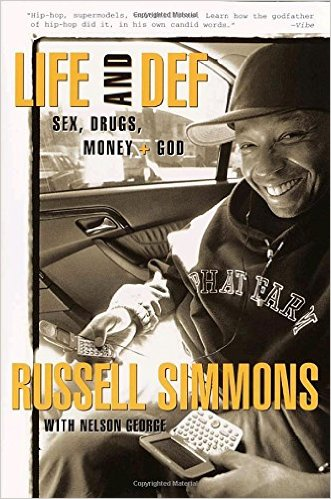 Click for more detail about Life And Def: Sex, Drugs, Money, + God by Russell Simmons