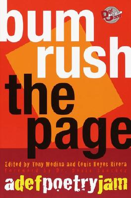Click for more detail about Bum Rush the Page: A Def Poetry Jam by Tony Medina and Louis Reyes Rivera