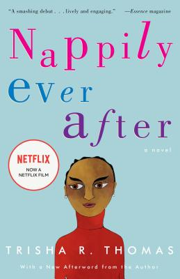Click for more detail about Nappily Ever After by Trisha R. Thomas