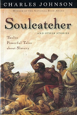 Book Cover Soulcatcher And Other Stories (Turtleback School & Library Binding Edition) by Charles Johnson