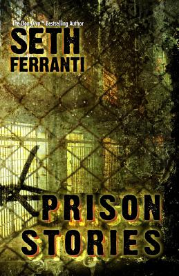 Click for more detail about Prison Stories by Seth Ferranti