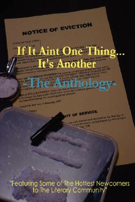 Click for more detail about If It Aint One Thing…It's Another by Kisha Green