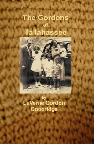 Click for more detail about The Gordons of Tallahassee by Sarah Gordon Weathersby