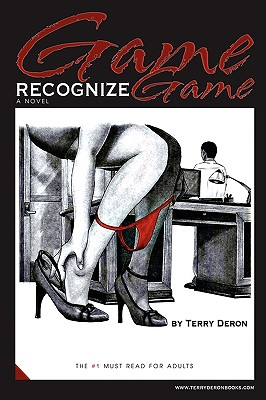 Click for more detail about Game Recognize Game - A Novel by Terry DeRon