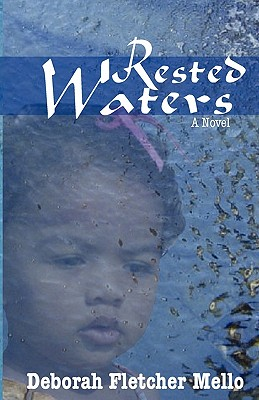 Click for more detail about Rested Waters by Deborah Fletcher Mello