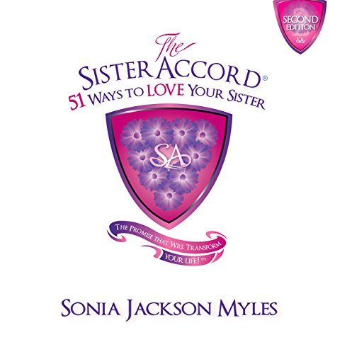Click for a larger image of The Sister Accord: 51 Ways to Love Your Sister