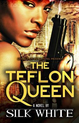 Click for more detail about The Teflon Queen by Silk White