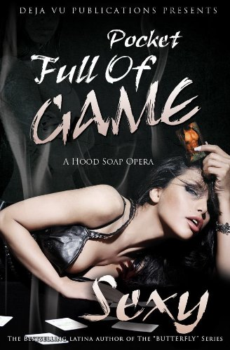 "Click for more detail about Pocket Full Of Game by Deborah Cardona a.k.a ""Sexy"""