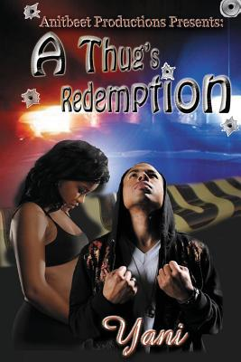 Click for more detail about A Thug's Redemption by Yani