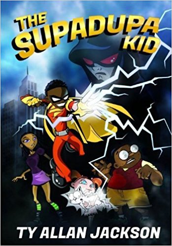 Click for more detail about The Supadupa Kid by Ty Allan Jackson