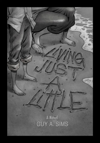Click for more detail about Living Just A Little by Guy Sims