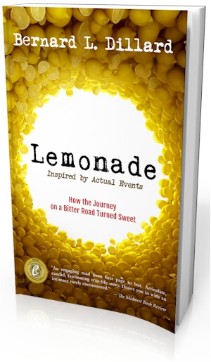 Click for more detail about Lemonade: Inspired By Actual Events by Bernard L. Dillard