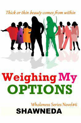 Book Cover Weighing My Options by Shawneda Marks