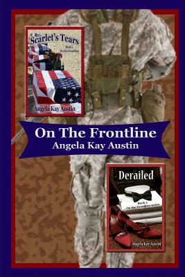 Click for more detail about On the Frontline by Angela Kay Austin
