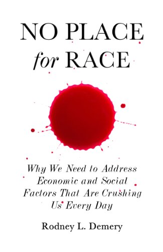 Click for more detail about No Place for Race by Rodney L. Demery