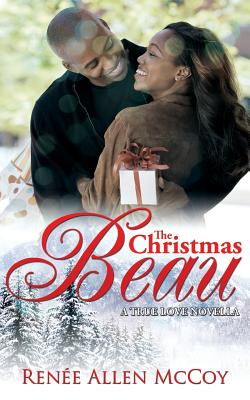 Click for more detail about The Christmas Beau by Renée Allen McCoy