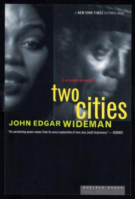 Click for more detail about Two Cities: A Love Story by John Edgar Wideman