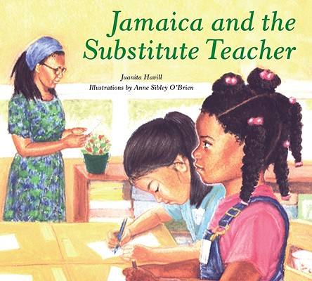 Click for more detail about Jamaica and the Substitute Teacher by Juanita Havill