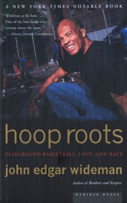 Click for more detail about Hoop Roots by John Edgar Wideman