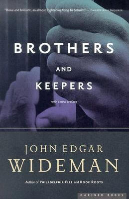 Click for more detail about Brothers and Keepers: A Memoir by John Edgar Wideman