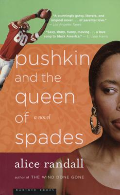 Click for more detail about Pushkin And The Queen Of Spades: A Novel by Alice Randall