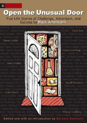 Click for more detail about Open the Unusual Door: True Life Stories of Challenge, Adventure, and Success by Black Americans by Barbara Summers