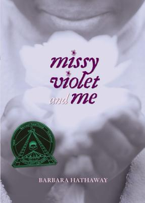 Click for more detail about Missy Violet and Me by Barbara Hathaway