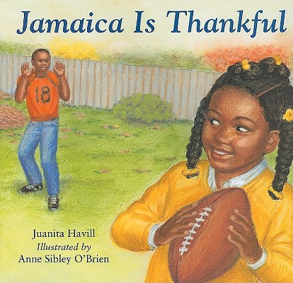 Click for more detail about Jamaica Is Thankful by Juanita Havill