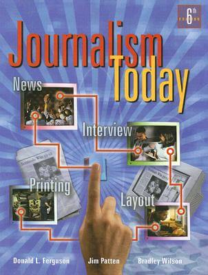 Click for a larger image of Journalism Today, Student Edition (NTC: JOURNALISM TODAY)