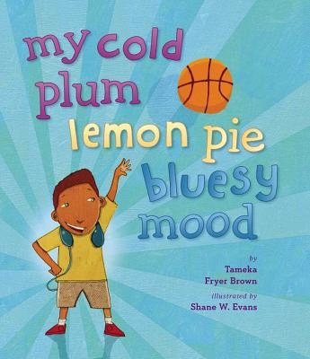 Click for more detail about My Cold Plum Lemon Pie Bluesy Mood by Tameka Fryer Brown