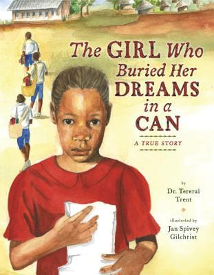 Click for more detail about The Girl Who Buried Her Dreams in a Can by Tererai Trent