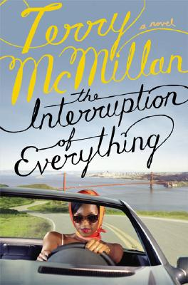 Click for more detail about The Interruption of Everything by Terry McMillan