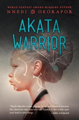 Click for more detail about Akata Warrior by Nnedi Okorafor