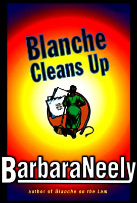 Click for more detail about Blanche Cleans Up by Barbara Neely