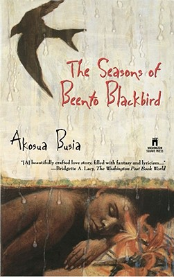 Click for more detail about The Seasons of Beento Blackbird by Akosua Busia