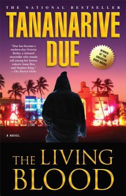 Click for more detail about The Living Blood by Tananarive Due