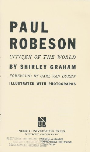 Click for more detail about Paul Robeson, Citizen of the World, by Shirley Graham Du Bois