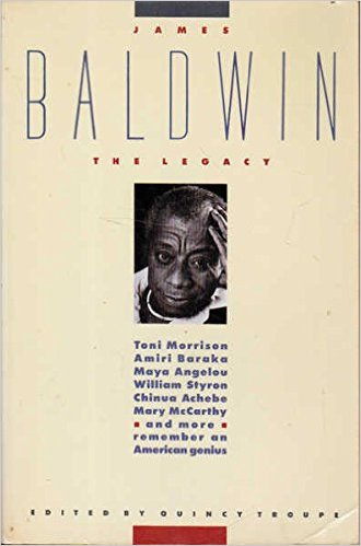 Click for more detail about James Baldwin: The Legacy by Quincy Troupe