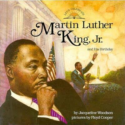 Book Cover Martin Luther King, Jr., and His Birthday by Jacqueline Woodson