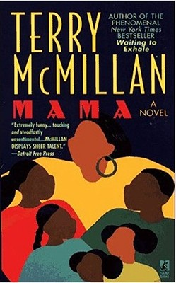 Click for more detail about Mama by Terry McMillan