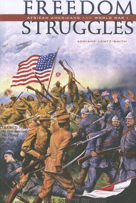 Click for more detail about Freedom Struggles: African Americans and World War I by