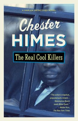 Click for more detail about The Real Cool Killers by Chester Himes